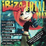 Ibiza Total 2007 - Zelu House & Pristine Boys