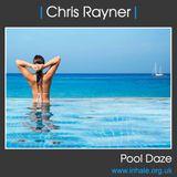 Chris Rayner - Pool Daze