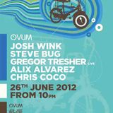 Josh Wink, Steve Bug, Chris Coco, Alix Alvarez - Live @ Ovum (Space, Ibiza) - 26-06-2012