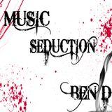 Ben D pres. Music Seduction 124