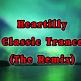 Heartilly - Classsic Trance(The Remix)