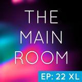 TXMayor Presents: The Main Room #22