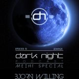 Art Style: Techno | Dark Night Podcast | Episode 13 [MEIHT Special] : Björn Willing