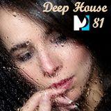 Deep House 81
