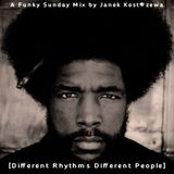 Different Rhythms  Different People [ Funky Sunday Mix ]