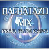 Bachatazo Mix 2013 Prod. By Dj Kapo E.R 2013