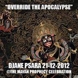 """Psara by Night """"Override the Apocalypse"""" 21.12.2012"""
