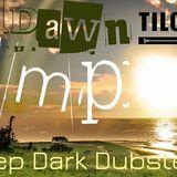 Deep Dark Dubstep Session @ Radio Tilos, Dawn Tempo 11/11/2017