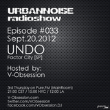 V-OBSESSION - URBANNOISE 033 Pt2 [Sept.20,2012] on Pure.FM
