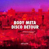 Disco Detour by Body Meta
