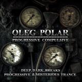 Oleg Polar - Progressive Compulsive 047. Summer Series (Trukers Guest Mix)