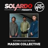 Solardo Presents The Spot 040