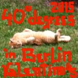 40 Degrees in Berlin 2015 Boogie Modern Soul Funk Jazz Vinyl Only One Take dj Mix by Valentino 45