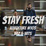Adventure #103 Baz & Wits live - Thundercat - Jusoul - Clap!Clap! - Turtle Master - Jaydee