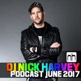 DJ Nick Harvey - Podcast June 2017
