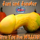JANI & JENSTAR - GIVE YOU THE WILLIES!