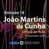 Emissão 18 - João Martins da Cunha sobre Leitura de Aura // Rádio Contrato Cósmico