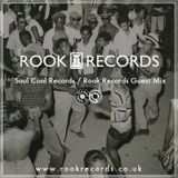 Rook Records - Soul Cool Guest Mix