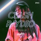 CLASH RAYDIO EP#2 ft. DinPei