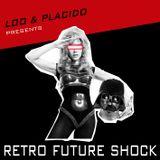 Loo & Placido - Retro Future Shock (Vol. 1, 2012)
