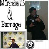 Barrage & DJ Tramaine 713