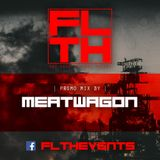 FLTH promo mix by Meatwagon