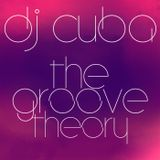 DJ CUBA - THE GROOVE THEORY (August 13th 2013)