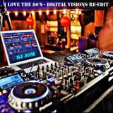 I Love the 80's - Digital Visions Re-Edit