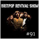 Britpop Revival Show #91 26th Nov 2014