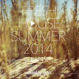 DJ Kix - Fresh House Summer 2014 Part.4