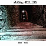 Mass of others best 2016