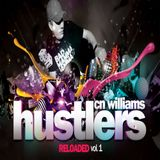 CN WILLIAMS - HUSTLERS RE-LOADED VOL.1 (2013)