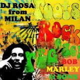DJ Rosa from Milan - Roots, Rock, Reggae - Bob Marley & sons