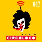 Serge Devant - Circoloco Radio 047 on TM Radio - 19-Aug-2018