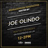 The #GARAGEHOUSE PERSPECTIVE SHOW 001 - Hosted by Joe Olindo (Recorded Live at Dose Radio 25/02/18)