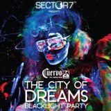SECTOR 7™ - THE CITY OF DREAMS BLACKLIGHT PARTY (DJ EDZZ)