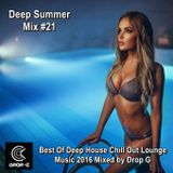 Deep Summer Mix #21 ★ Best Of Deep House Chill Out Lounge Music 2016 ★ Mixed by Drop G