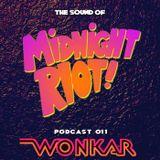 Midnight Riot Podcast - Wonkar