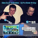 Elias Dj @ Androides - Dj Pro-Basic B-Day