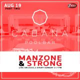 Cabana Pool Bar - Manzone & Strong Z103.5 Live To Air (Aug 19.2018) Part 2 FREE DOWNLOAD