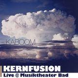 Kernfusion - Live @ Musiktheater Bad