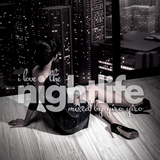 I Love The Nightlife - Radio Show 26
