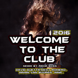 welcome to the club vol 1 2016
