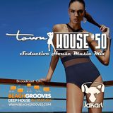 townHOUSE 50~Deep & Vocal House mix  [feat. on BeachGrooves.com Spain 2-Jan-2017]