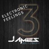 DJ James Ellison - Electronic Feelings #3