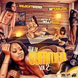 TEK DI SUMMER VOL.2 - MIXED BY WILDCAT SOUND & DJ FEARLESS - HOSTED BY DELLY RANX