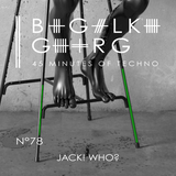 2015.12 - 45 Minutes of Techno - Jack! Who?