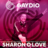 Gaydio #InTheMix - 5th May 2017 (with Sharon O Love Guest Mix)