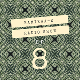 KamiKwa-Z Radio Show #8