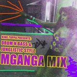 King Toppa - Mganga Drum N Bass Mixtape